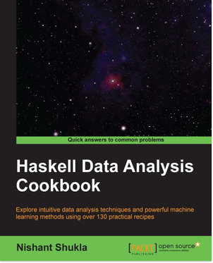 Haskell Data Analysis Cookbook